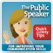 The Public Speaker's Quick and Dirty Tips for Improving Your Communication Skills Logo