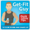 Get-Fit Guy's Quick and Dirty Tips to Slim Down and Shape Up Logo