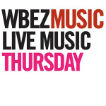 WBEZ's Live Music Thursday Logo