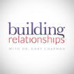 Building Relationships with Dr. Gary Chapman Logo