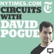 NYT's Circuits with David Pogue (Video) Logo