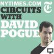 NYT's Circuits with David Pogue (Video) Logo