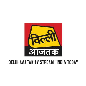 Dilli Aaj Tak Live TV  Watch Free Dilli Aaj Tak Live News
